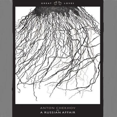 Tentang Anton Chekhov dan Naskah Russian Affair